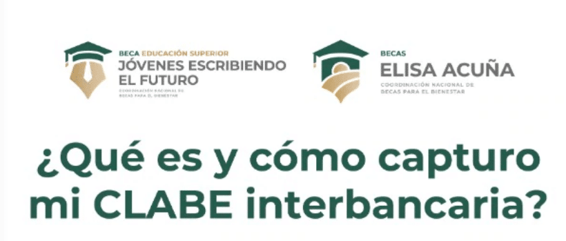 Clabe Interbancaria para recibir Beca Benito Juárez