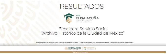 Resultados Beca Archivo Histórico de la Ciudad de México