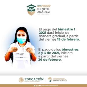 Fecha de pago de la Beca Nivel Medio Superior Benito Juárez