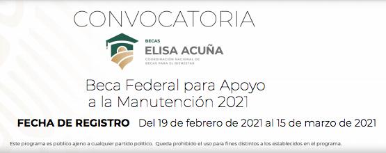 Convocatoria Beca Federal de apoyo a la Manutención 2021