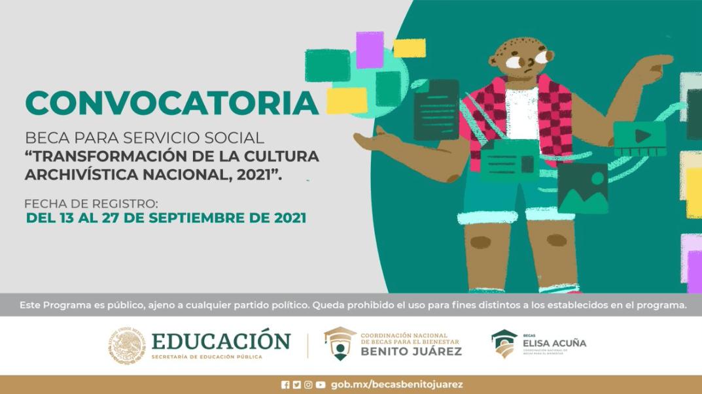 Beca para Servicio Social, Transformación de la Cultura Archivista Nacional 2021